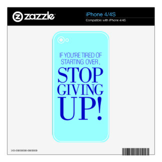 BLUE IF YOU ARE TIRED OF STARTING OVER STOP GIVING SKIN FOR THE iPhone 4S