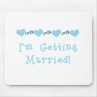Blue I'm Getting Married Mouse Pad