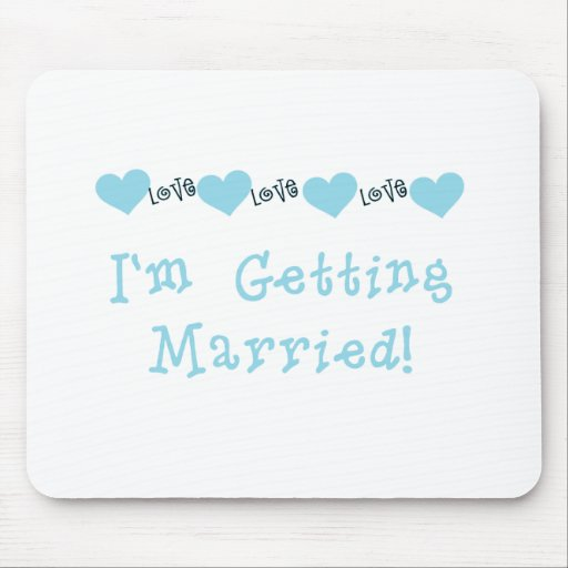 Blue I'm Getting Married Mouse Mat