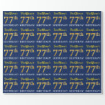 "[ Thumbnail: Blue, Imitation Gold Look ""77th Birthday"" Wrapping Paper ]"