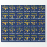 "[ Thumbnail: Blue, Imitation Gold Look ""79th Birthday"" Wrapping Paper ]"