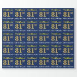 "[ Thumbnail: Blue, Imitation Gold Look ""81st Birthday"" Wrapping Paper ]"