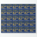 "[ Thumbnail: Blue, Imitation Gold Look ""82nd Birthday"" Wrapping Paper ]"