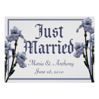 Blue Iris/ Just Married Sign