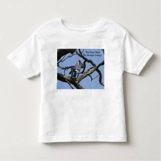 Blue Jay, The Cute Ones Are Always Ornery! Toddler T-shirt