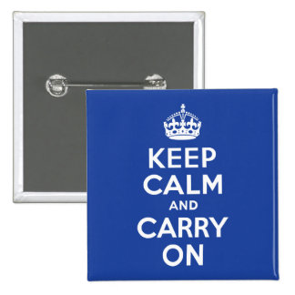 Blue Keep Calm and Carry On Pins