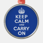 Blue Keep Calm and Carry On Metal Ornament