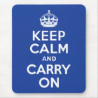 Blue Keep Calm and Carry On Mouse Pad