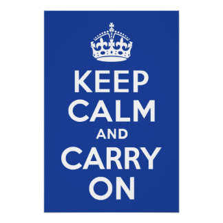 Blue Keep Calm and Carry On Poster