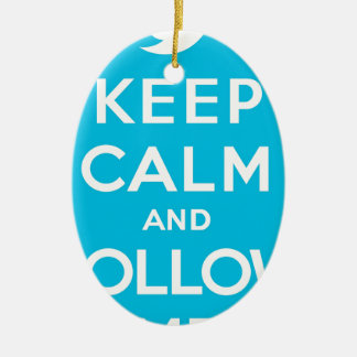 Blue Keep Calm and Follow Me Christmas Tree Ornaments