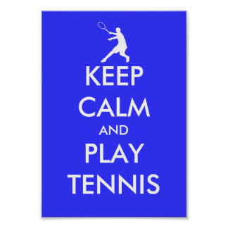 Blue keep calm and play tennis poster