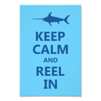 Blue Keep Calm and Reel In Photo Print