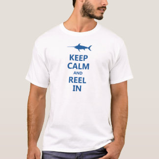 Blue Keep Calm and Reel In T-Shirt