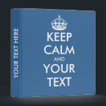 """Blue keep calm binder 