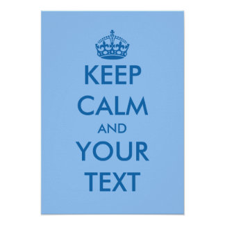 Blue KeepCalm posters | Customizable template