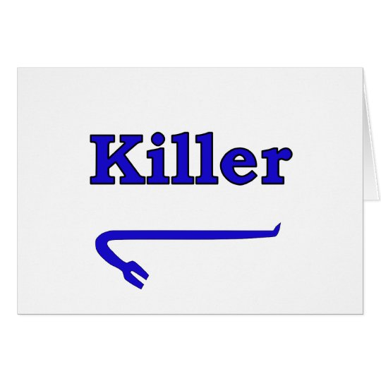 Blue killer crowbar card