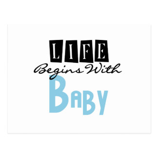 Blue Life Begins with Baby Postcard