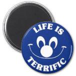 Blue Life Is Terrific Magnet