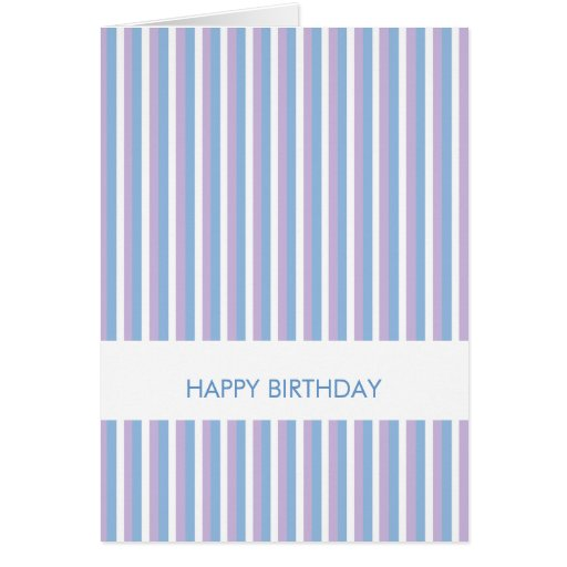 Blue Lilac White Stripes white Birthday Card