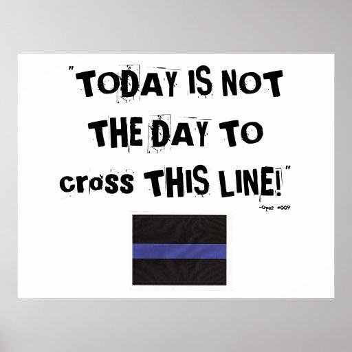 """Blue Line fino (poster) """"no es hoy el día """""""