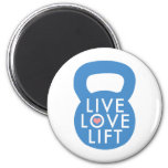 """Blue """"Live Love Lift!"""" 2 Inch Round Magnet"""