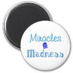 Blue Madness Magnet
