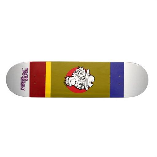 blue, maroon, Yellow, Breen, Dooofus2010, Maybe... Skate Board Deck