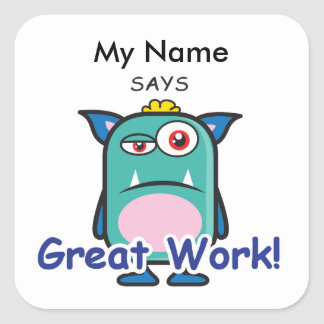 Blue Monster - Great Work! Square Sticker