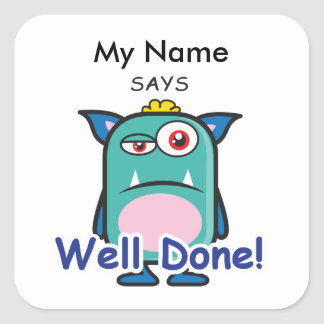 Blue Monster - Well Done Square Sticker