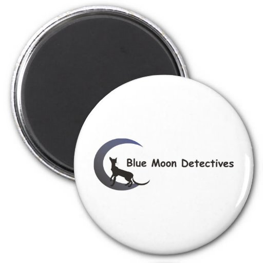 Blue Moon Detectives 2 Inch Round Magnet