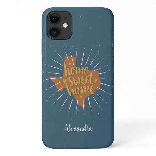 Blue, Orange, Gold Home Sweet Home - Texas iPhone 11 Case