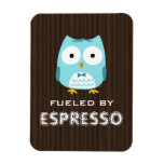 Blue Owl Fueled by Espresso (Customizable Text) Rectangular Photo Magnet
