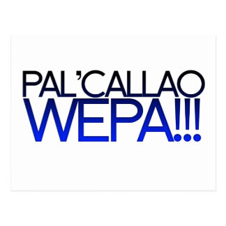 Blue Pal' Callao Wepa!!! Boricua Slogan Post Card