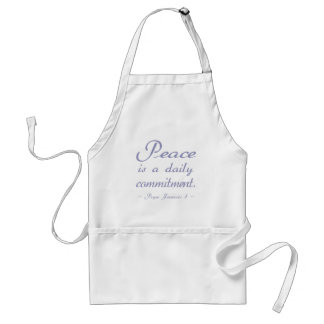 Blue Peace is a Daily Commitment Adult Apron