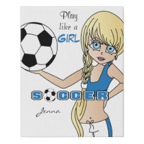 Blue, Play Like A Girl Soccer Faux Canvas Print
