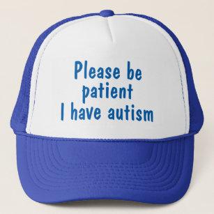 Blue please be patient I have autism hat. Trucker Hat 15237f75481b