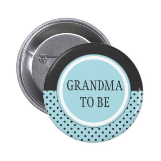 "Blue Polka Dot - ""Grandma to Be"" Pin"