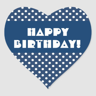 Blue Polka Dots Happy Birthday V6 Heart Sticker