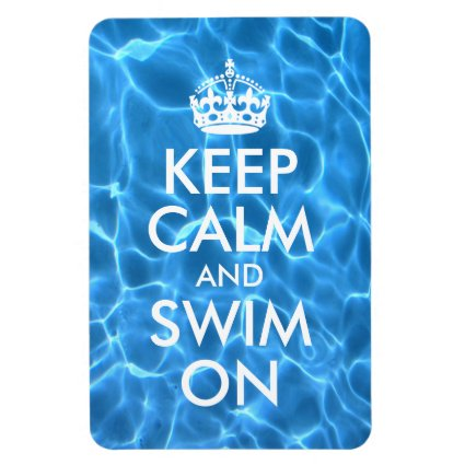 Blue Pool Water Keep Calm and Swim On Flexible Magnets