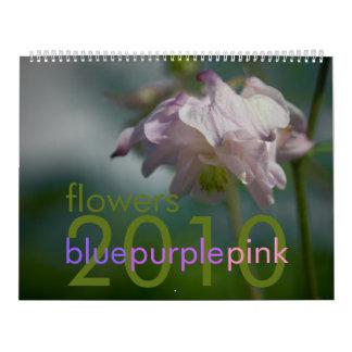 Blue Purple Pink Flowers 2010 Calendar