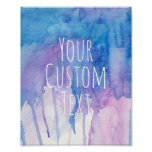 Blue & Purple Watercolor - Custom Quote | Poster