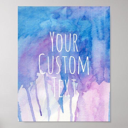 Blue Amp Purple Watercolor Custom Quote Poster Zazzle Com