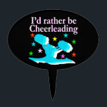 """BLUE RATHER BE CHEERLEADING DESIGN CAKE TOPPER<br><div class=""""desc"""">Beautiful blue I would rather be Cheerleading design on stylish and original Cheerleader Tees, Apparel, Jewelry, wall art, decor and Gifts. Thrill your outstanding Cheerleader with this one of a king Cheering design to inspire and encourage her to always go out and do her best. This fantastic Cheerleading design is...</div>"""
