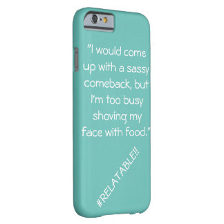 Blue #Relatable phone case