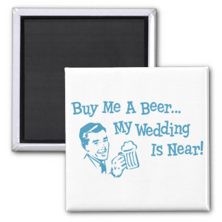 Blue Retro Buy Me A Beer My Wedding is Near 2 Inch Square Magnet