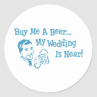 Blue Retro Buy Me A Beer My Wedding is Near Classic Round Sticker