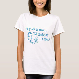 Blue Retro Buy Me A Beer My Wedding is Near T-Shirt