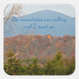 Blue Ridge Mountains Are Calling I Must Go Quote Square Sticker