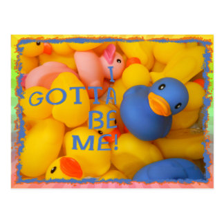 BLUE RUBBER DUCKIE - I GOTTA BE ME! POST CARDS