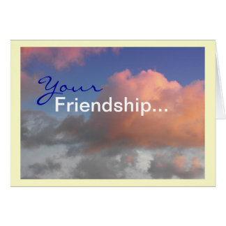 Blue Skies and Fluffy Pink Clouds, Friendship Card